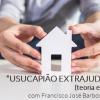 Inscrições abertas! Curso de Usucapião Extrajudicial em Florianópolis