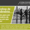 Inscrições abertas! Workshop de Atendimento em Itajaí