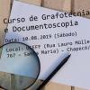 Inscrições abertas! Curso de Grafotecnia e Documentoscopia em Chapecó