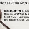 Workshop de Direito Empresarial Aplicado em Criciúma