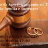 Inscrições abertas! Curso de Aperfeiçoamento em Direito de Família e Sucessões em Florianópolis
