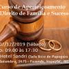Curso Aperfeiçoamento em Direito de Família e Sucessões em Itajaí